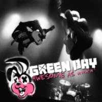 Green Day: Album: Awesome As Fuck