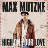 Max Mutzke: Single: High On Your love