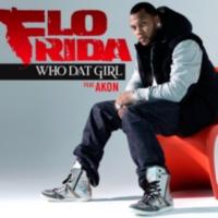 Flo Rida: Single: Who Dat Girl (feat. Akon)