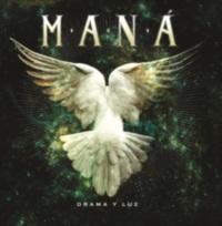 MANÁ : Album: Drama Y Luz