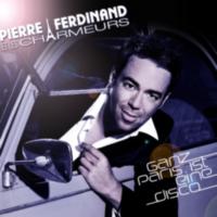 Pierre Ferdinand et les Charmeurs: Single: Ganz Paris Ist eine Disco