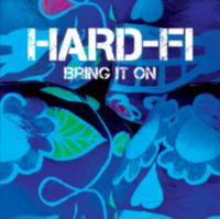 Hard-Fi: Single: Bring it On