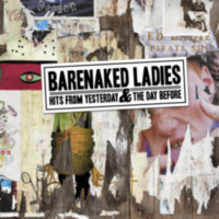 Barenaked Ladies: Album: Hits From Yesterday & The Day Before