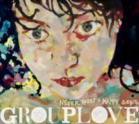 Grouplove: Album: Never Trust A Happy Song