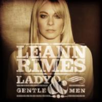 LeAnn Rimes: Album: Lady & Gentlemen