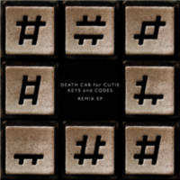 Death Cab For Cutie: EP: Keys and Codes Remix EP