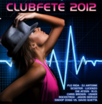 Various Artists: Album: Clubfete 2012