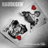 Haudegen: Single: Ich war nie bei dir