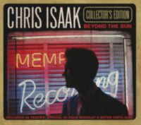 Chris Isaak: Album: Beyond The Sun (Collectors Edition)