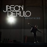Jason Derulo: Single: Breathing (Michael Mind Radio Edit)