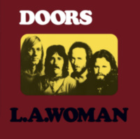 The Doors: Album: L.A.WOMAN (40th Anniversary)